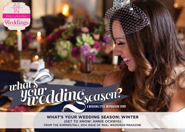 Sacramento Wedding Inspiration: What's Your Wedding Season – Winter {Get to Know: Annie Ockwig}