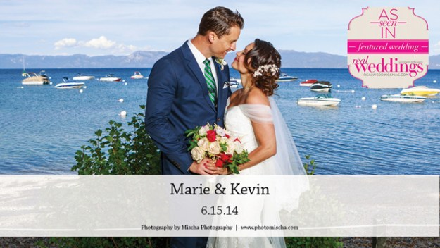 Sacramento Weddings:  Marie & Kevin {Featured Real Wedding from the Winter/Spring 2015 Issue of Real Weddings Magazine}