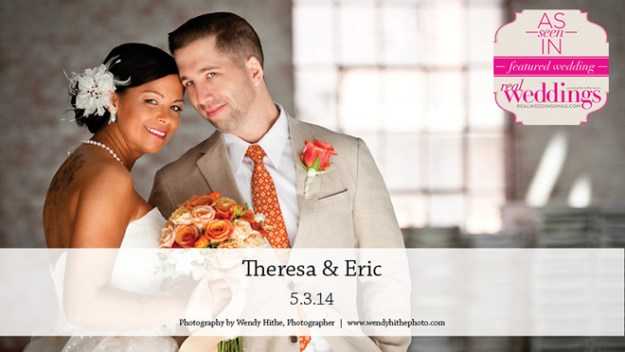 Sacramento Weddings:  Theresa & Eric {Featured Real Wedding from the Winter/Spring 2015 Issue of Real Weddings Magazine}