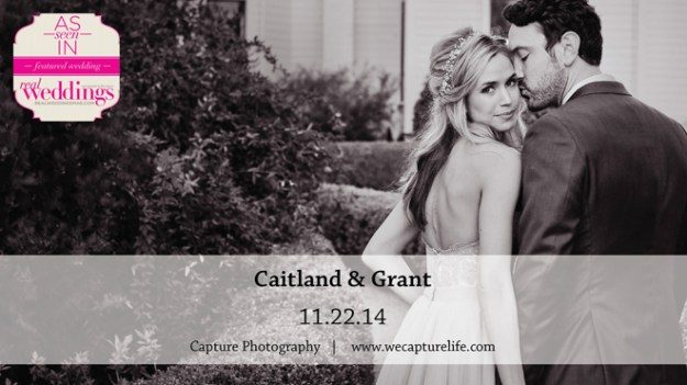 Capture-Photography-Caitland&Grant-Real-Weddings-Sacramento-Wedding-Photographer-OPENER