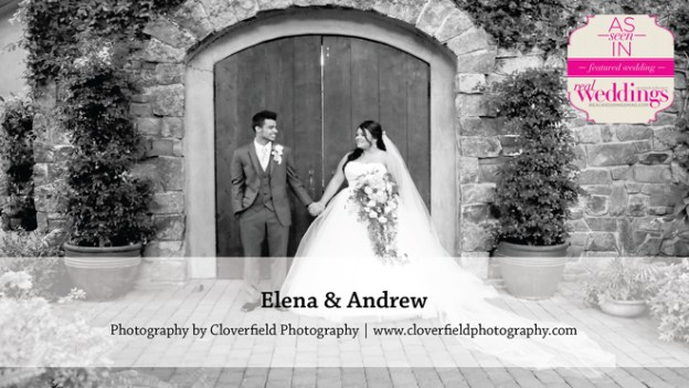 Sacramento Wedding Inspiration: Elena & Andrew {from the Winter/Spring 2016 Issue of Real Weddings Magazine}