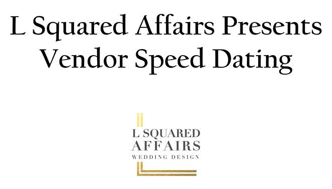 L Squared Affairs Presents Wedding Vendor Speed Dating_Sacramento_Wedding_Show