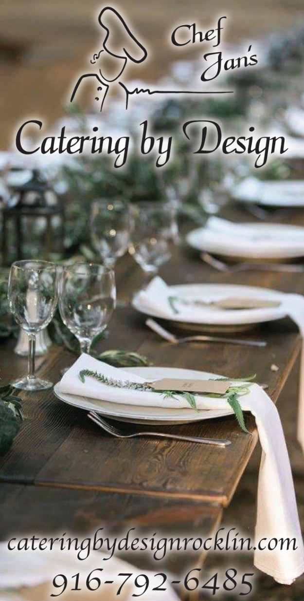 Catering by Design | Rocklin Wedding Caterer | Chef Jan | Sacramento Caterer