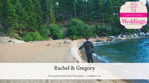 South Lake Tahoe Wedding Inspiration: Rachel & Gregory {From the Winter/Spring 2017 Issue of Real Weddings Magazine}