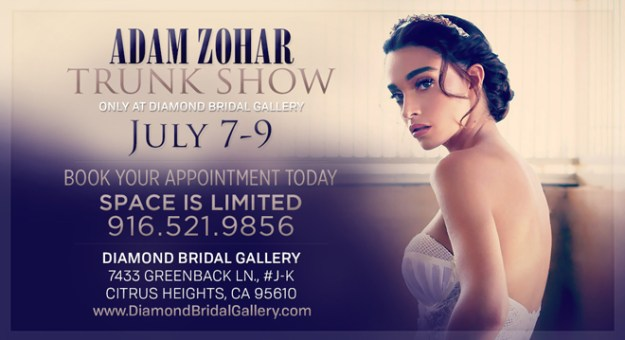 Diamond Bridal Gallery, Sacramento Wedding Gowns, Sacramento Trunk Show, Adam Zohar Trunk Show