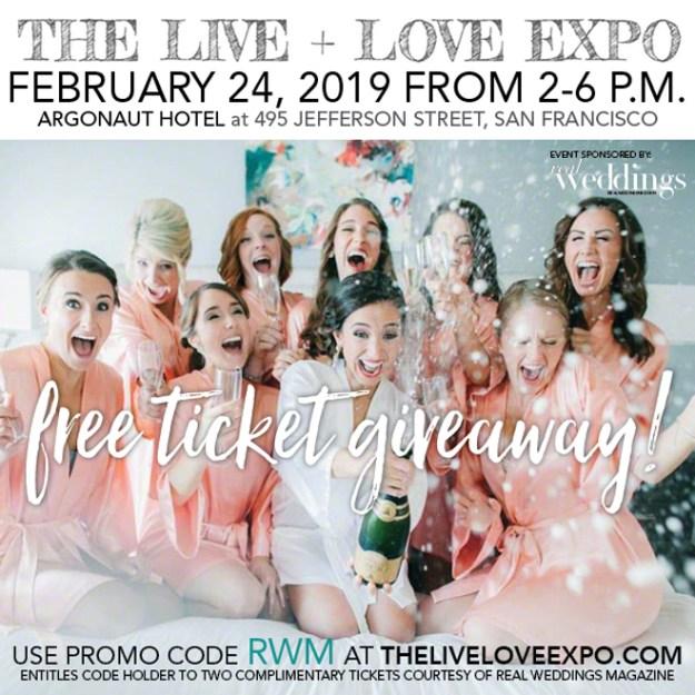 Live + Love Expo   Sacramento Wedding Show   Bay Area Bridal Show   San Francisco Wedding Show