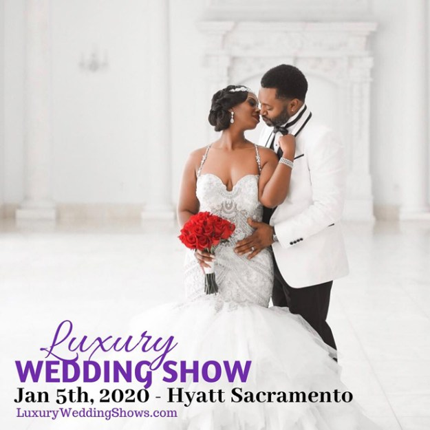 Luxury Wedding Show | Sacramento Bridal Show | Northern California Wedding Vendors