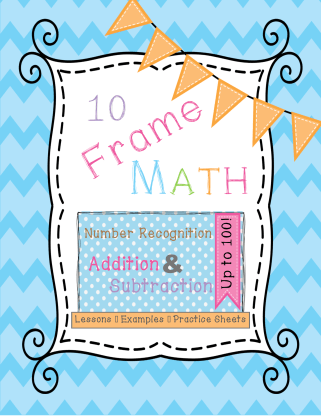 cover page for a 28 page activity-based lesson pack unit for Pre-K - 2nd grade math -- developing number sense and mathematical reasoning using ten frames