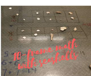 blog post about using ten frames with seashells to count and add and make ten