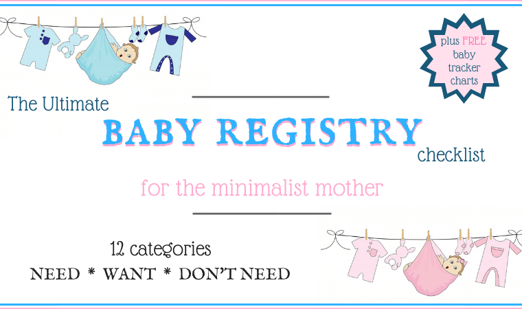 The Ultimate Baby registry checklist for minimalist mothers | frugal living tips for new moms