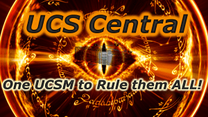 One UCSM to Rule them All