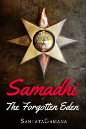 Samadhi: The Forgotten Eden