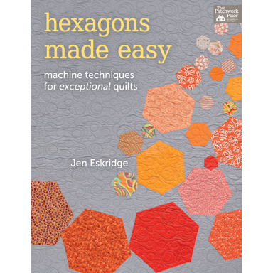 Hexagons Made Easy | ReannaLily Designs