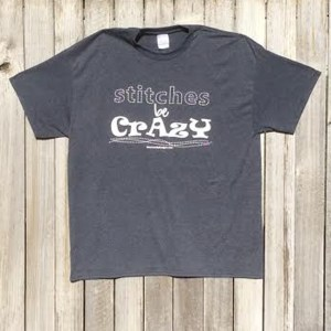 Stitches be Crazy | ReannaLily Designs | Novelty T-Shirt
