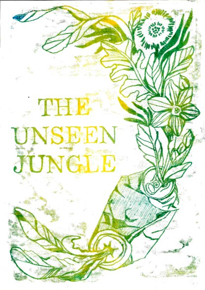 The Unseen Jungle