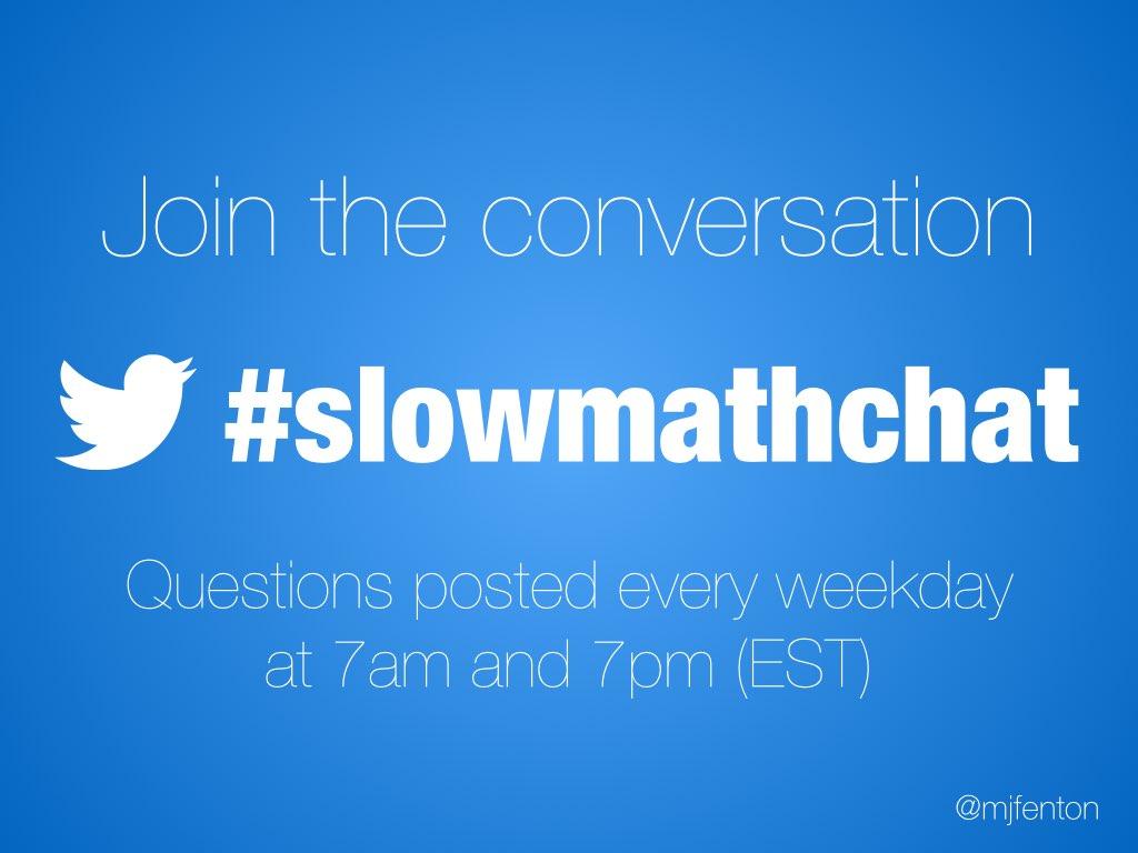#slowmathchat.001