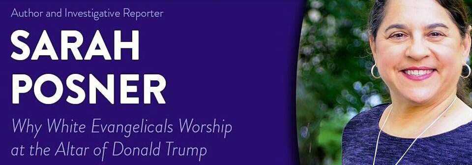 2020/08/23: Why White Evangelicals Worship At The Altar of Donald Trump