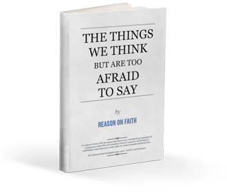 The Things We Think but are too Afraid to Say - 2019 Edition
