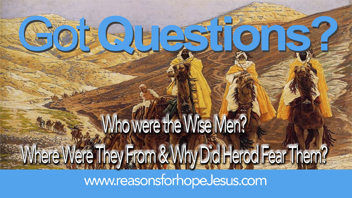 Who Were The Three Wise Men Fact Or Legend Reasons For
