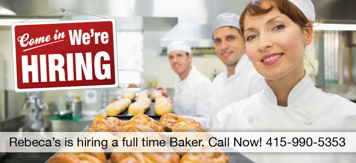 We are looking for a passionate Baker