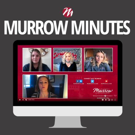 Murrow Minutes