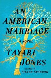 cover of tayari jones american marriage