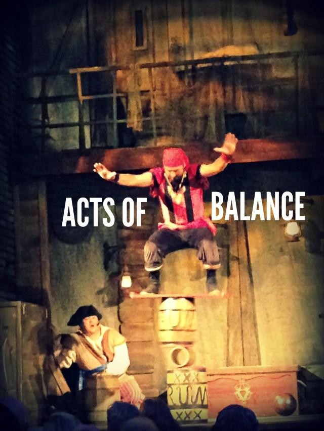ACTS OF BALANCE