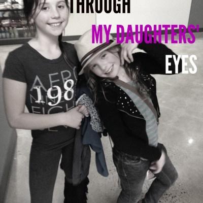 Through My Daughters' Eyes