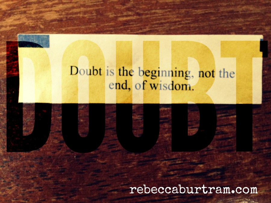 DOUBT- WHERE WISDOM BEGINS