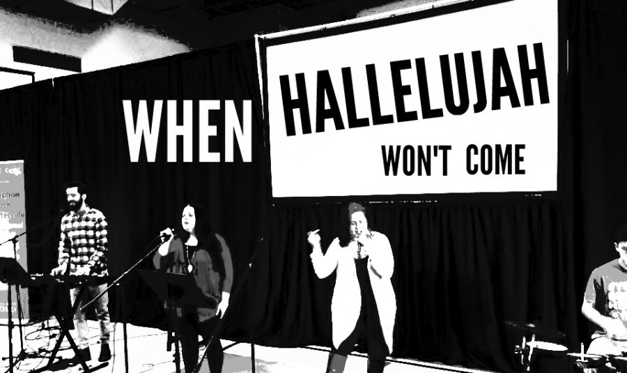 when-hallelujah-wont-come