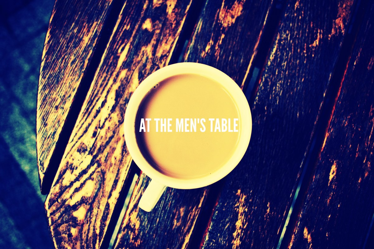 At the Men's Table