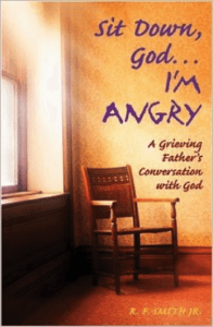 Sit Down God, I'm Angry