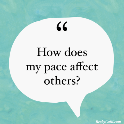 How does my pace affect others?