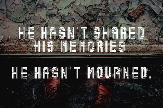 """Image of broken glass and an excerpt from the short story, MODERN RUINS: """"He hasn't shared his memories. He hasn't mourned."""""""