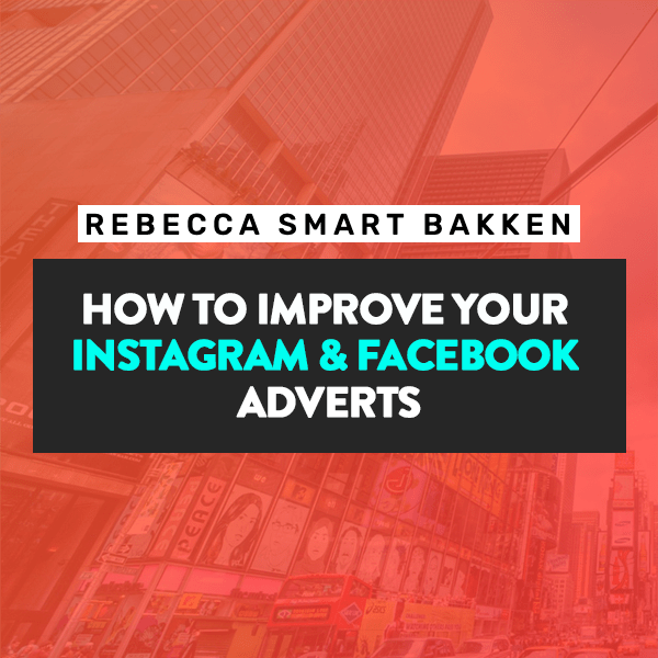 no-how-to-improve-your-instagram-facebook-adverts