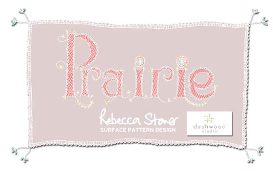 Prairie by Rebecca Stoner for Dashwood Studio