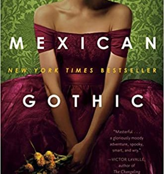 What I'm Reading Now: Mexican Gothic by Silvia Moreno-Garcia