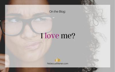 I love me?