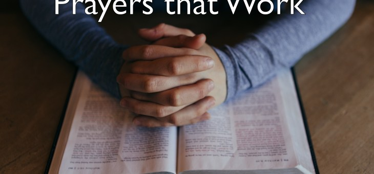 How to Pray Prayers that Work