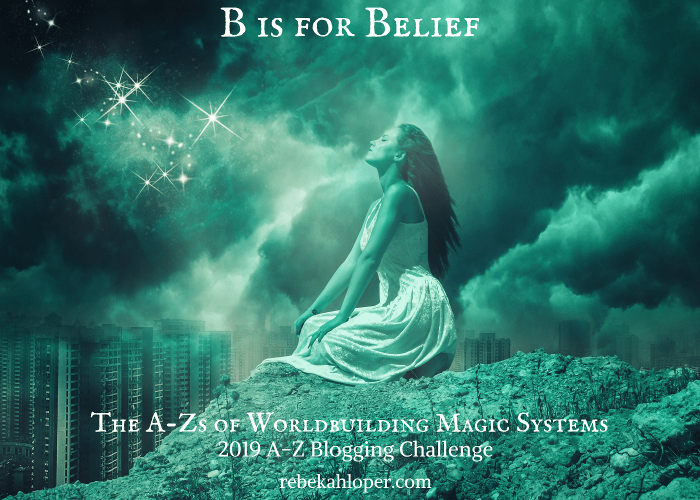 B is for Belief, A-Zs of Worldbuilding Magic Systems