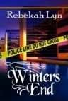 Winters End by Christian author Rebekah Lyn