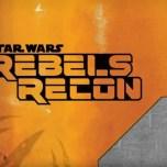 StarWars.Com Launches Rebels Recon