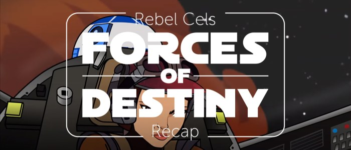Forces of Destiny S1 Episode 12 – The Starfighter Stunt