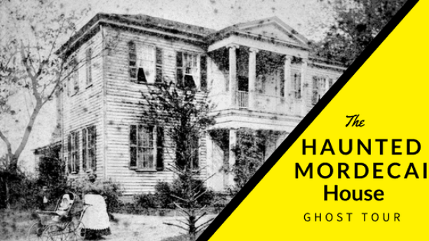 Haunted Mordecai House Ghost Tour