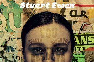 La société de l'indécence de Stuart Ewen : Publicité et genèse de la société de consommation