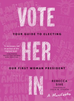vote her in rebecca sive rebellious gift guide