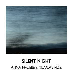 FREE Download: Anna Phoebe & Nicolas Rizzi beautiful 'Silent Night' version