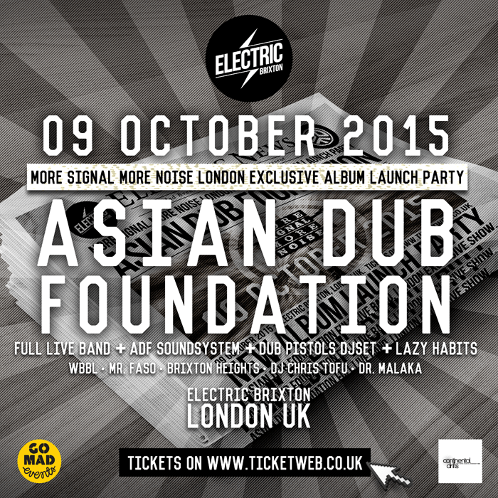 Asian Dub Foundation – Exclusive London Live Show 'More Signal More Noise' Album Launch Party