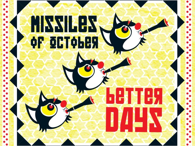 Better Days album cover by MISSILES OF OCTOBER