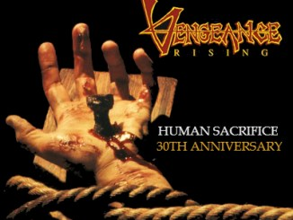 "Vengeance Rising ""Human Sacrifice"" 30th Anniversary album cover"